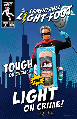 The Lamentable Light-foot. Tough on germs, light on crime!