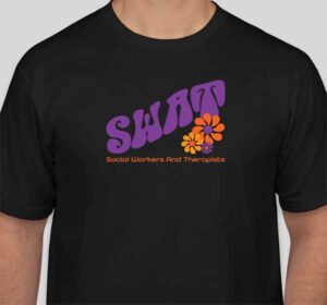 Social Workers And Therapists (SWAT) T-shirt